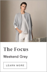 The Focus - Weekend Grey. Learn More